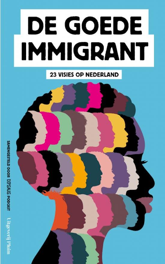 De goede immigrant