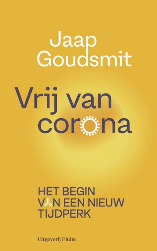 Vrij van corona. Het begin van een nieuw tijdperk.
